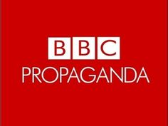 How the BBC Spreads Lies: How to Read Propaganda