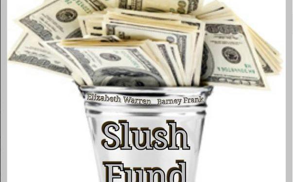 Consumer Financial Protection Bureau – Another Obama Slush Fund?