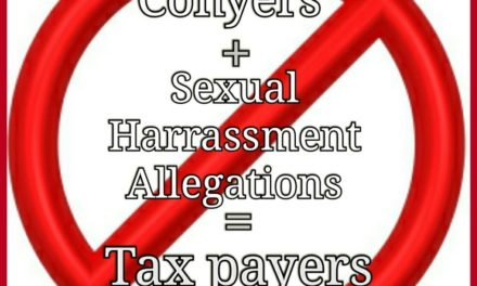 Rep. Conyers et al. are using Taxpayer Funds to settle Sexual Harrassment Lawsuits??