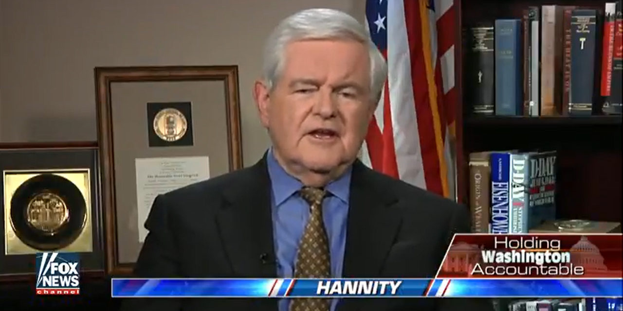 Gingrich on Hannity: News Media in a 'Frenzy' to Overthrow Trump
