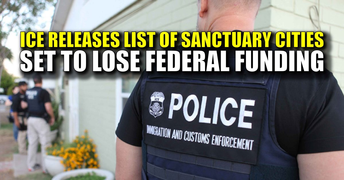 "261 ""Sanctuary Cities"" to Lose Millions in Funding; Here's The List"